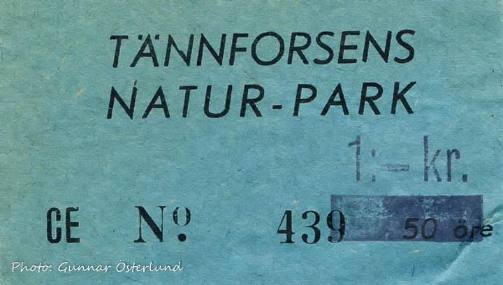 Biljett till Tännforsens naturpark