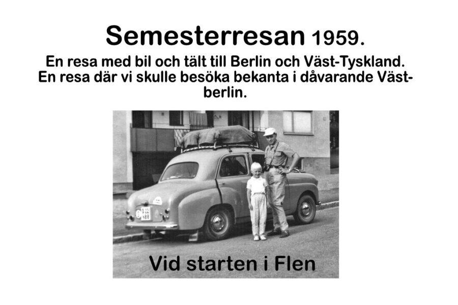 Semesterresan 1959 Del 1.