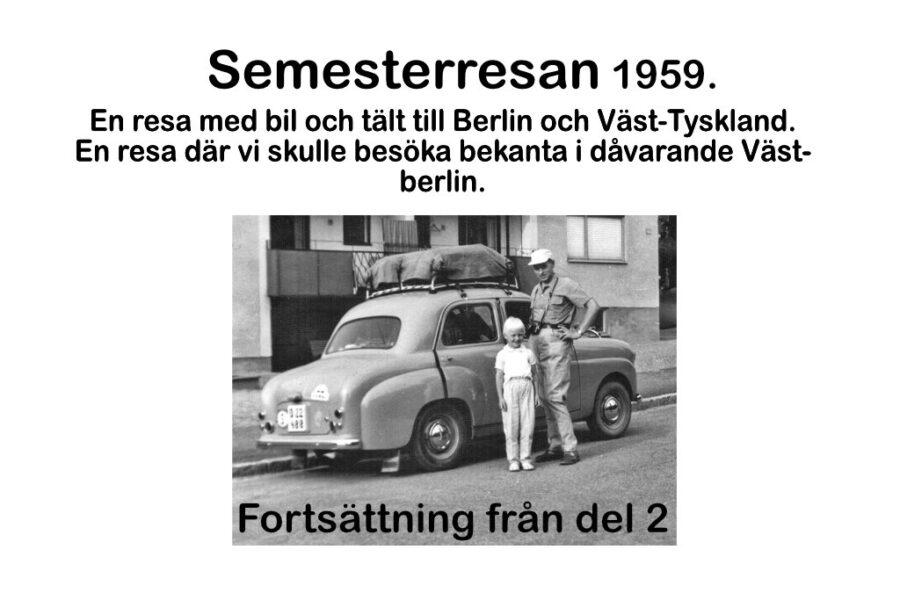 Semesterresan 1959 Del 3.